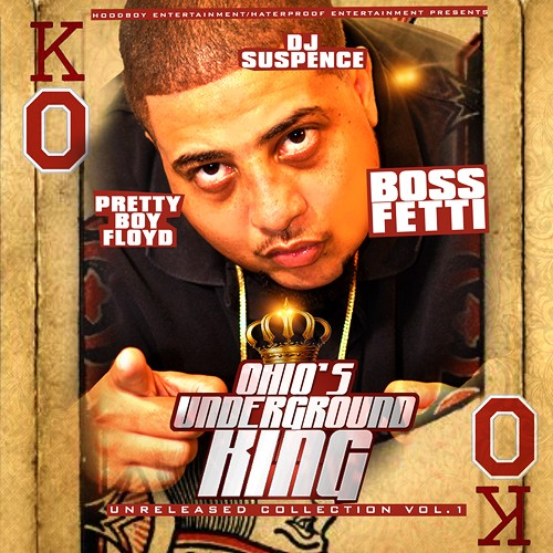 Boss Fetti - Ohio's Underground King cover